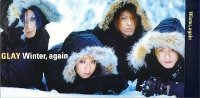 『Winter, again』(GLAY)